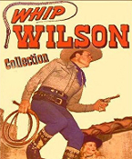 Whip Wilson Movies