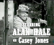CASEY JONES starring Alan Hale Jr
