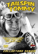 Tailspin Tommy Collection - Rare Classic Movies