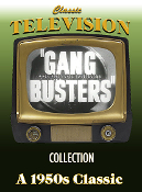 Gang Busters Classic TV Series
