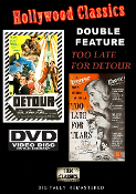Too Late for Detour classic movies collection