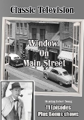 WINDOW ON MAIN STREET - with Robert Young